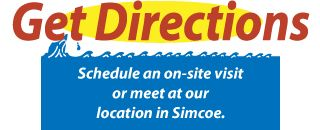 Schedule an on-site visit or meet at our location in Simcoe.