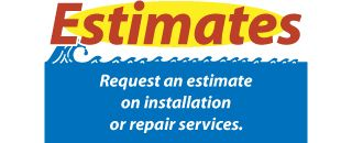 Request an estimate on installation or repair services.